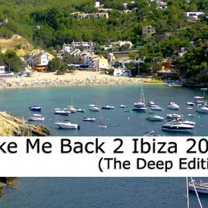 Take Me Back 2 Ibiza 2015 (The Deep Edition)