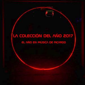 EL RANKING 2017 LA COLECCION DE RICARDO  PARTE FINAL.