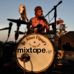 Mixtapin' with Dr. Albert Flipout & His One Can Band