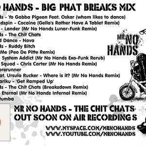 Mr No Hands - Big Phat Breaks Mix