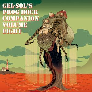 Gel-Sol's Prog Rock Companion Volume VIII