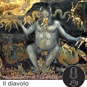 Pagine sommesse #004 IL DIAVOLO