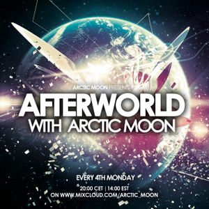 Arctic Moon presents Afterworld 001