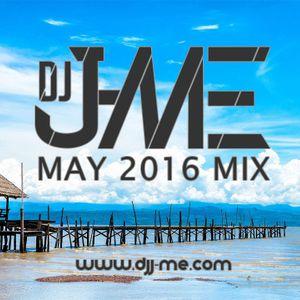 DJ J-ME- May 2016 Mix