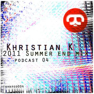 Khristian K - 2011 Summer End Mix \\\ Tannhäuser podcast n°4 [TANNPOD004]