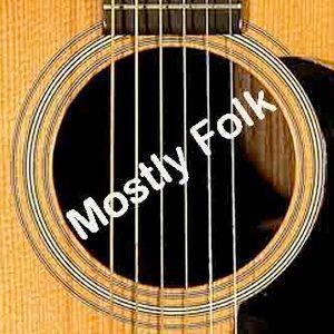 Mostly Folk Podcast Episode 343