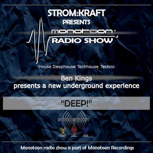 "Strom:Kraft radio presents: ""DEEP!"" mixed by Ben Kings"