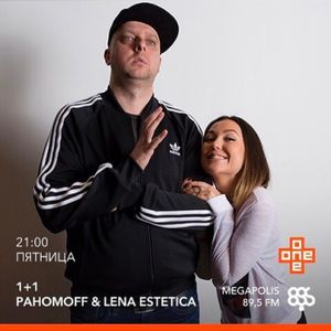 Pahomoff, Lena Estetica One Plus One Radio Show On Megapolis 89.5fm 07 - 07 - 2017
