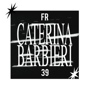 FR39 – Caterina Barbieri