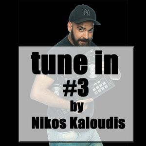 #3 Tune In by Nikos Kaloudis
