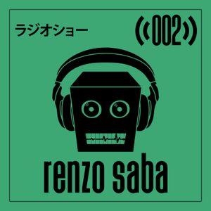 Robot Groove Radio Show 002 - Renzo Saba (July 2017)