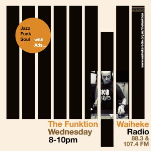 The Funktion 31 August Funk soul and Jazz classics and new beats!