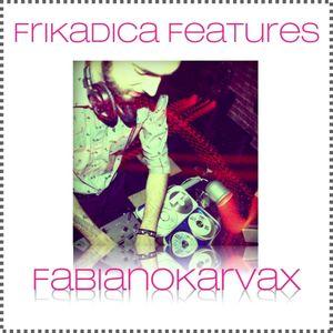 Frikadica features Fabianokarvax