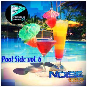 Pool Side vol. 6 (Radionoise 105.5 podcast)