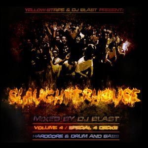 Dj Blast - Slaughterhouse volume 4 ( 4 deck special )