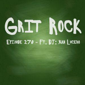Grit Rock episode 270