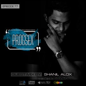 PROGSEX #77 Guest mix by Shanil Alox on Tempo Radio Mexico [15.08.2020]