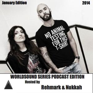 REHMARK & NUKKAH press.WORLDSOUND SERIES JANUARY EDITION 2014