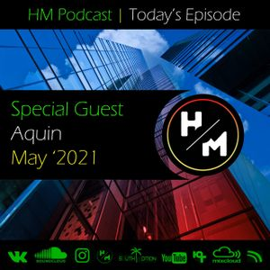 HM Podcast (Today's Episode) (May '2021)