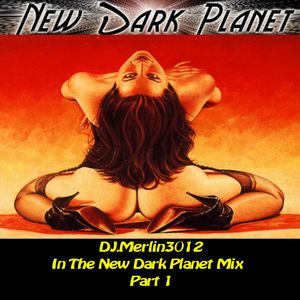In The New Dark Planet Mix