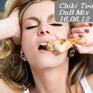 Chiki Tee - DnB MIX 16 June 2012