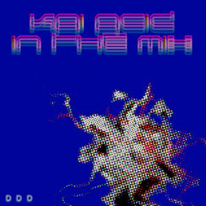 KAi ACiD - In The Mix - 2012 June Mix 4