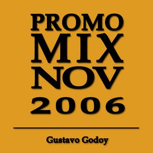 Promo Mix NOV 2006 Gustavo Godoy