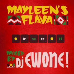 Mayleen's Flava By DJ Ewone!