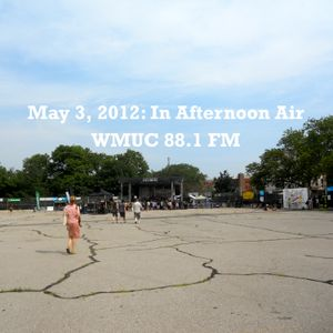 May 3, 2012: In Afternoon Air
