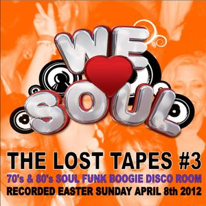 WE LOVE SOUL THE LOST TAPES - EASTER SUNDAY 2012 #3
