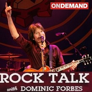 Dominic Forbes - Rock Talk with Guest John Fogerty