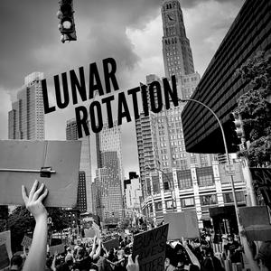 Lunar Rotation Ep. 19