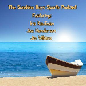 The Sunshine Boys talk the start  of the NFL training camps plus the MLB trade deadline