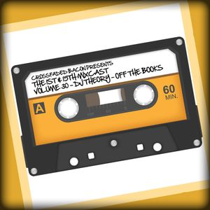 1st & 15th Mixcast Vol 3 - DJ Theory - Off The Bookes