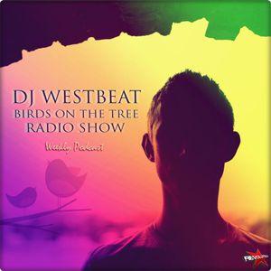 DJ WestBeat - Birds on the tree 190 [18.01.2017]