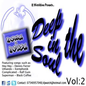 Home Is House Vol:2 - DEEP IN THE SOUL