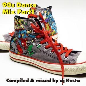 90s Dance Mix Part.1 ( By Dj Kosta )