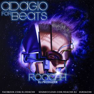 Roachh ft. Adaggio for Beats session mix
