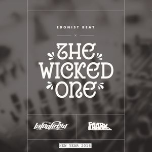 Edonist-beat - The Wicked One #3  - New Year 2016 Friendly house mixtape