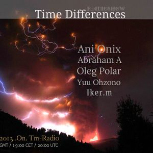 Abraham A. - Time Differences 083 On Tm-radio [23.06.2013]