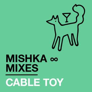 Cable Toy — 4 Mishka Mix