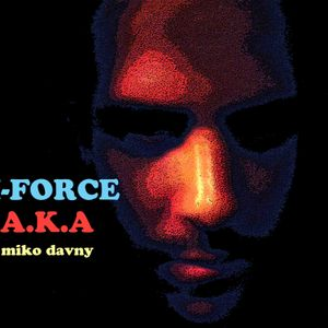 miko davny AKA M-FORCE -october promo