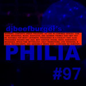 Djbeefburger's Technophilia #97
