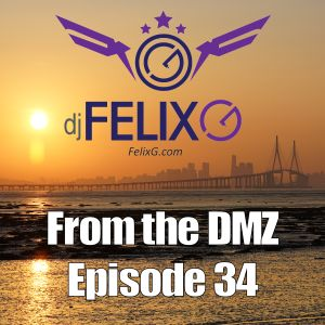 From the DMZ - Episode 34