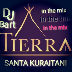 Dj Bart - Tierra Santa Kuraitani In The Mix (Mixed 06.01.2018)