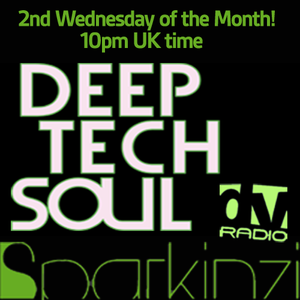 Deep Tech Soul on Deep Vibes Radio UK