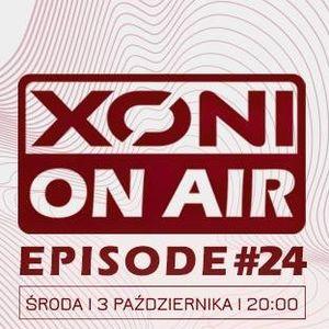 Xoni On Air Episode#24 // Giorgio Sainz // Boy // Inox