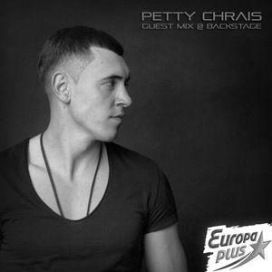 Petty Chrais Guest Mix @ Backstage #028 (Europa Plus Ukraine)
