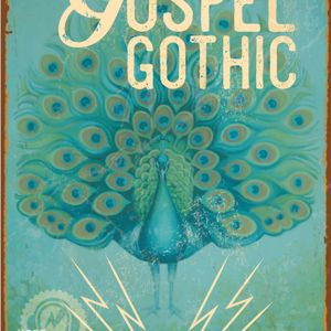 Gospel Gothic #82: Epidemiologist's Epistle