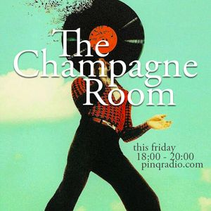 The Champagne Room - 28 may 2021